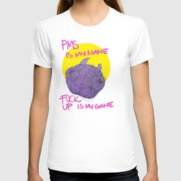Pms Is My Name T-shirt