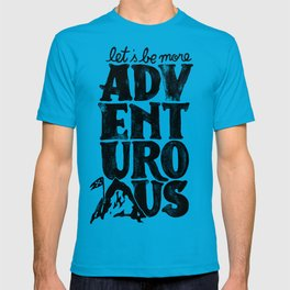 MORE ADVENTUROUS II T-shirt