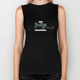 Don't Judge Yourself Through Someone Else's Eyes Biker Tank