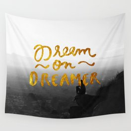 Dream On Dreamer Wall Tapestry