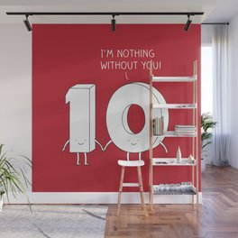 I'm nothing without you! Wall Mural