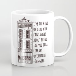 Fangirl Coffee Mug