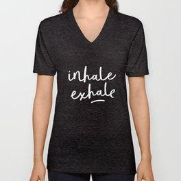 Inhale Exhale black-white typography poster black and white design bedroom wall home decor Unisex V-Neck