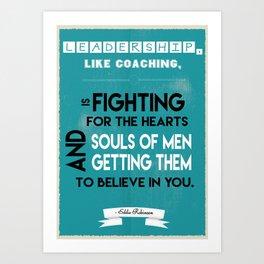 Eddie robinson Football player Inspirational Sports Leadership Quote Art Print