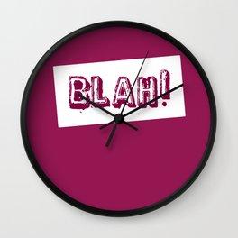 blah! Wall Clock