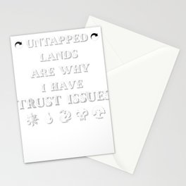Trust Issues: Untapped Lands - Funny Magic Geek TCG Shirt Stationery Cards