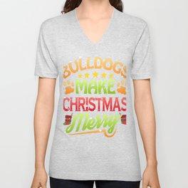 Bulldog Dog Lover Christmas Bulldogs Make Christmas Merry Unisex V-Neck