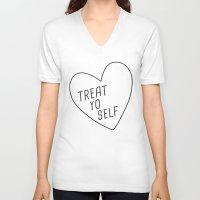 treat yo self V-neck T-shirts featuring Treat Yo Self by Evelyne van den Broek