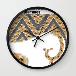 may you always have a shell in your pocket and sand n your shoes Wall Clock