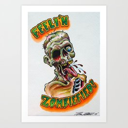Zombiefied Art Print