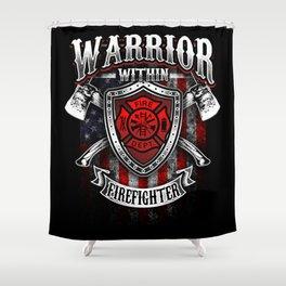 Warrior Within Firefighter - Fire Department Axe Shower Curtain