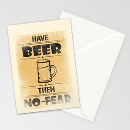 Have BEER Then NO-FEAR Stationery Cards