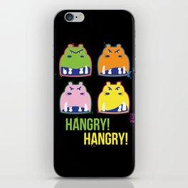 Hangry hangry iPhone Skin