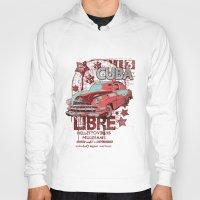 cuba Hoodies featuring Cuba Libre by Tshirt-Factory