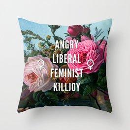 Angry Liberal Feminist Killjoy Throw Pillow