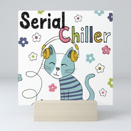 Serial Chiller Mini Art Print