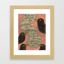 Overheard - Uncalled For Framed Art Print