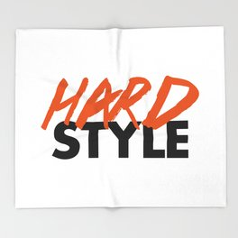 Dirty Hardstyle Rave Quote Throw Blanket