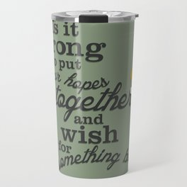 Something Better Travel Mug