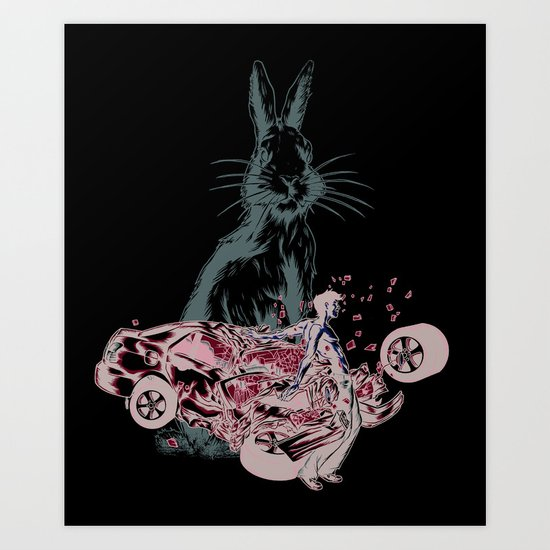 Rabbit In Your Headlights Art Print