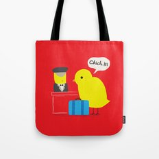 Chick in! Tote Bag