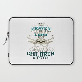 Mess With My Children Laptop Sleeve