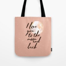I Love you to the moon and back II coral Tote Bag