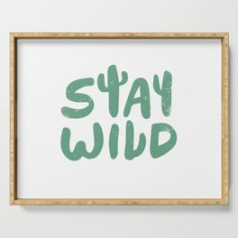 Stay Wild Serving Tray