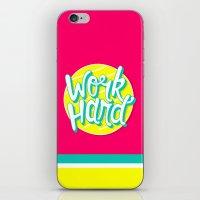 work hard iPhone & iPod Skins featuring Work Hard by Chelsea Herrick