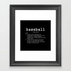 BASEBALL DEFINITION Framed Art Print