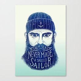 CALM SEAS NEVER MADE A SKILLED (Blue) Canvas Print