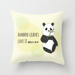 panda is bamboo love it Throw Pillow