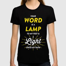 Lamp To My Feet T-shirt