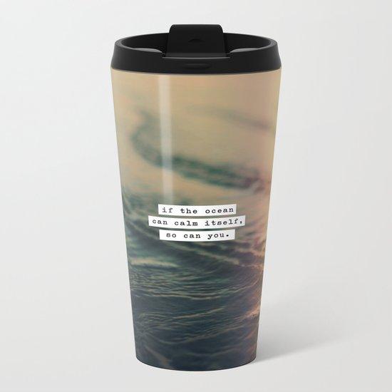 Calm Yourself Metal Travel Mug