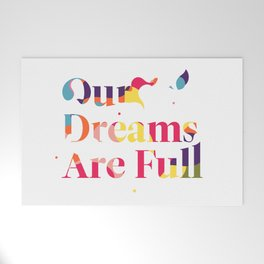 Our Dreams Are Full Welcome Mat