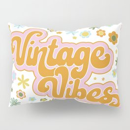 Vintage Vibes Pillow Sham