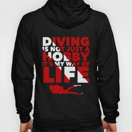 Scuba diving is my way of life Hoody