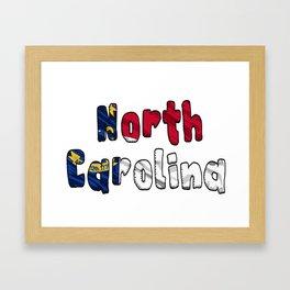 North Carolina Font with North Carolinian Flag Framed Art Print