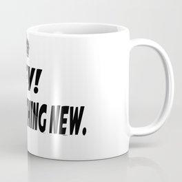 Try Something New Coffee Mug