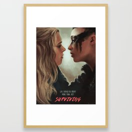 Life Should Be About More Than Just Surviving Framed Art Print