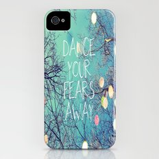 Dance Your Fears Away iPhone (4, 4s) Slim Case
