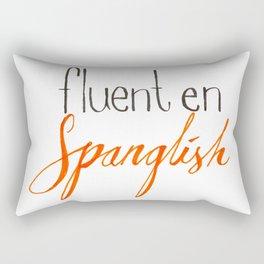 Fluent en Spanglish Rectangular Pillow
