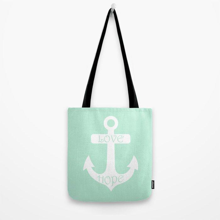 Love Hope Anchor Mint Green Tote Bag