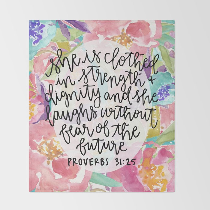 Proverbs 31 25: Proverbs 31:25 Floral // Hand Lettering Throw Blanket By