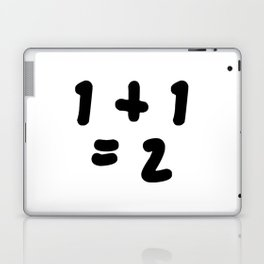 1 + 1 = 2 (One Plus One Equals 2) Laptop & iPad Skin