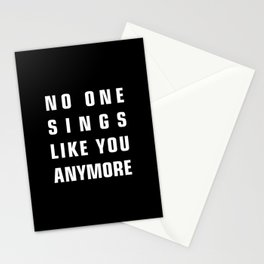 No One Sings Like You Anymore Stationery Cards