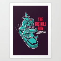 The Big Kill Gun Art Print