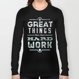Great Things... Long Sleeve T-shirt
