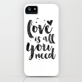 LOVE WALL DECOR, Love Is All You Need,Family Sign,Family Gift,Living Room Decor,Boyfriend Gift,Coupl iPhone Case