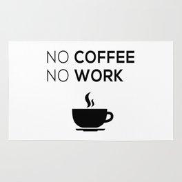 No Coffeee No Worke Rug